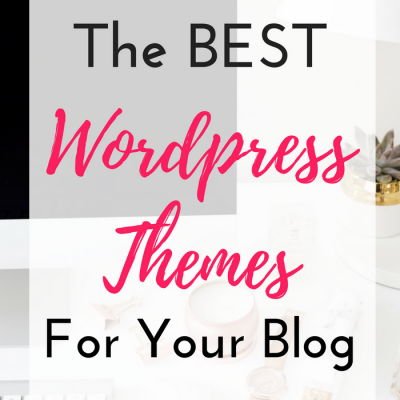 The Best WordPress Themes For Your Blog