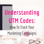 UTM Codes Cover 150x150 - Understanding UTM Codes: How To Track Your Marketing Campaigns