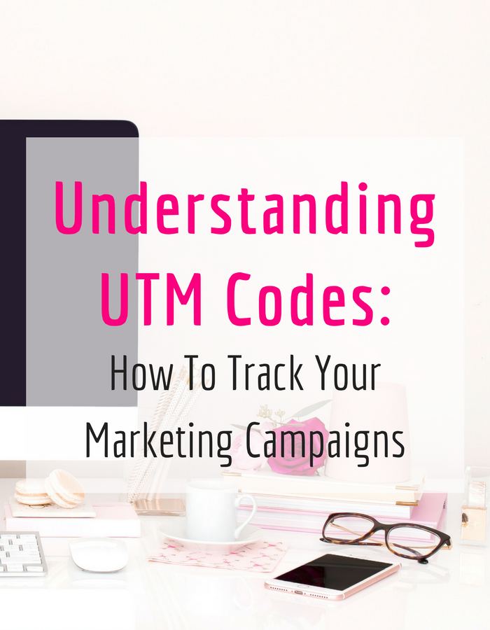 Understanding UTM Codes: How To Track Your Marketing Campaigns