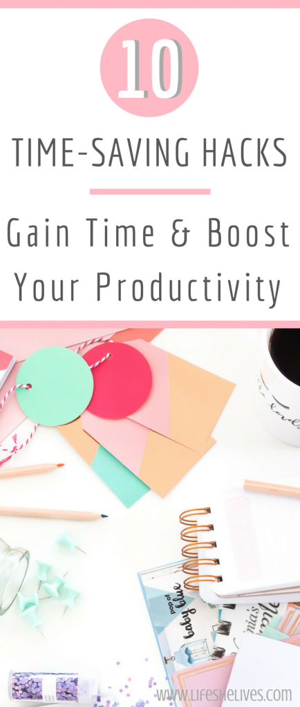 10 Time Saving Hacks To Boost Your Productivity