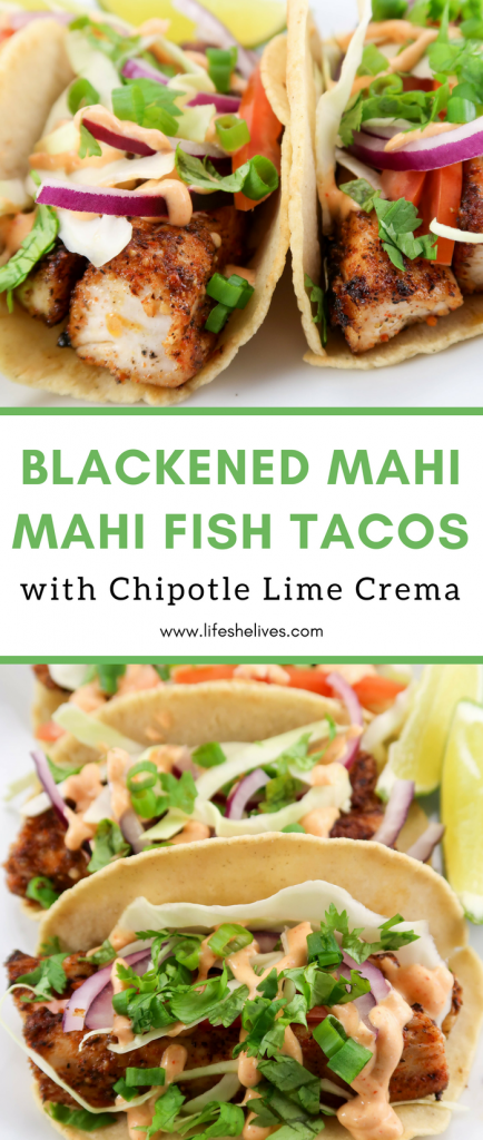 Blackened Mahi Mahi Fish Tacos with Chipotle Lime Crema